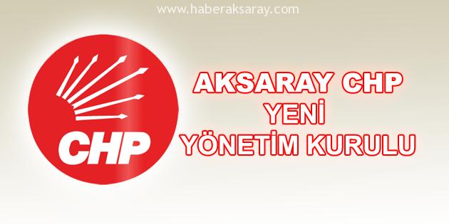 CHP Aksaray İl Teşkilatı'nın yeni yönetimi
