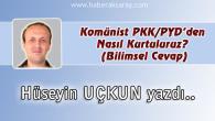 Komünist PKK/PYD'den Nasıl Kurtuluruz? (Bilimsel Cevap)