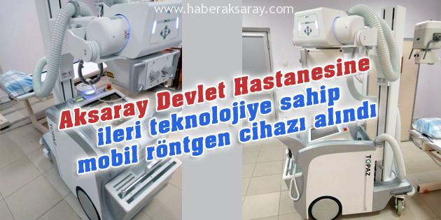 Devlet Hastanesine ileri teknolojiye sahip mobil röntgen cihazı alındı