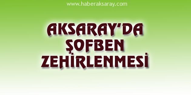 Aksaray'da şofben zehirlenmesi