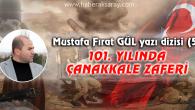 101. Yılında Çanakkale Zaferi -5-