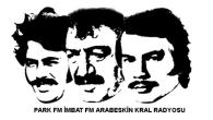 Park FM ile başlayan İmbat FM ile gelişen Arabesk Kültürü