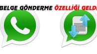 WhatsApp'a belge gönderme özelliği geldi