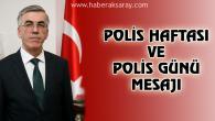 Vali Ataklı'dan Polis Haftası ve Polis Günü mesajı