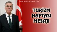 Vali Şeref Ataklı'nın Turizm Haftası mesajı