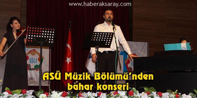 ASÜ Müzik Bölümü'nden bahar konseri