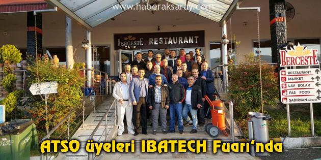 ATSO üyeleri IBATECH Fuarı'nda