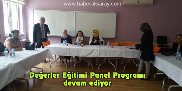Değerler Eğitimi Panel Programı devam ediyor