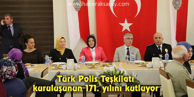Türk Polis Teşkilatı kuruluşunun 171. yılını kutluyor