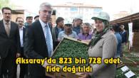 Aksaray'da 823 bin 728 adet fide dağıtıldı