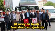 60 kişilik Gazi kafilesi Çanakkale'ye uğurlandı