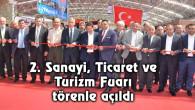 2. Sanayi, Ticaret ve Turizm Fuarı törenle açıldı