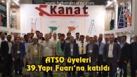 ATSO üyeleri 39.Yapı Fuarı'na katıldı