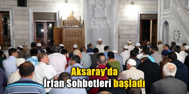 Aksaray'da İrfan Sohbetleri başladı