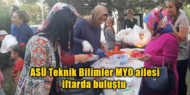 ASÜ Teknik Bilimler MYO ailesi iftarda buluştu