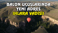Ihlara Vadisi'nde balon uçuşları büyük ilgi çekti