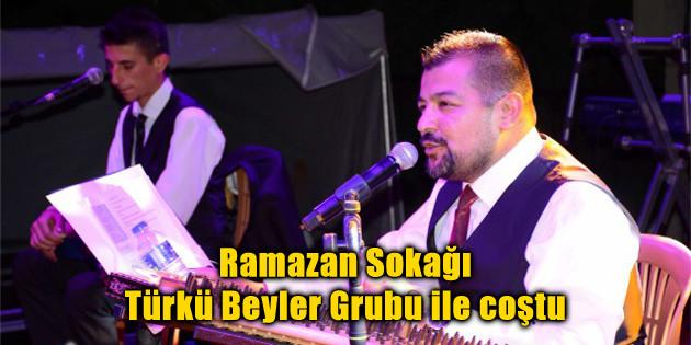 Ramazan Sokağı Türkü Beyler Grubu ile coştu