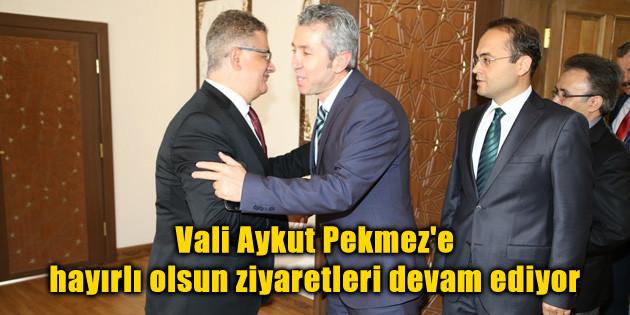Vali Aykut Pekmez'e hayırlı olsun ziyaretleri devam ediyor