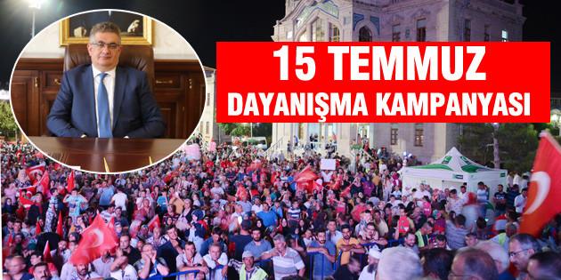 15 Temmuz dayanışma kampanyası başlatıldı
