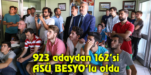 923 adaydan 162'si ASÜ BESYO'lu oldu