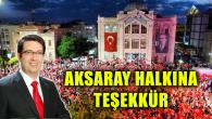 Belediye Başkanı Yazgı'dan Aksaray halkına teşekkür