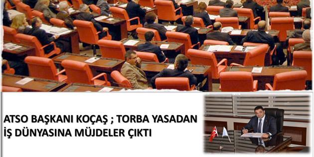 Torba yasadan iş dünyasına müjdeler çıktı