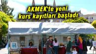 AKMEK'te yeni kurs kayıtları başladı