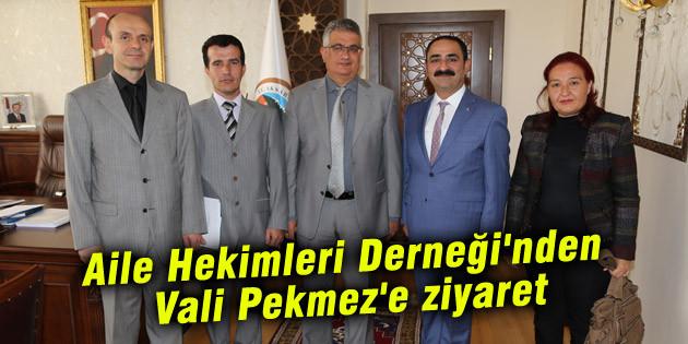 Aksaray Aile Hekimleri Derneği'nden Vali Pekmez'e ziyaret