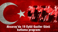 19 Eylül Gaziler Günü kutlama programı