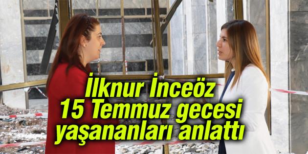 İlknur İnceöz 15 Temmuz'u Buhara Dergisi'ne anlattı
