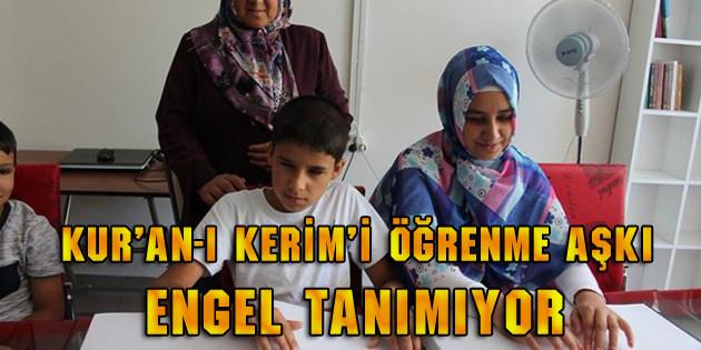Kur'an-ı Kerim'i öğrenme aşkı engel tanımıyor
