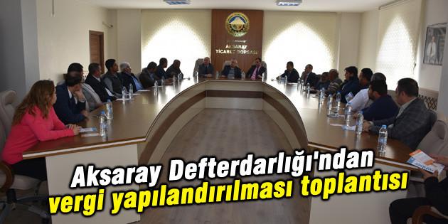 Vergi yapılandırılması toplantısı düzenlendi
