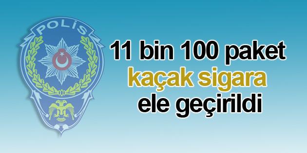 11 bin 100 paket kaçak sigara ele geçirildi