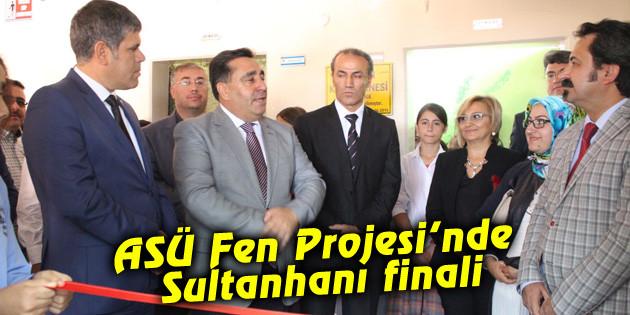 ASÜ Fen Projesi'nde Sultanhanı finali