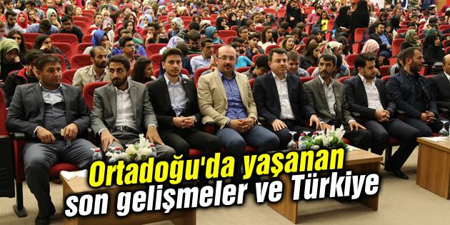 Ortadoğu'da yaşanan son gelişmeler ve Türkiye