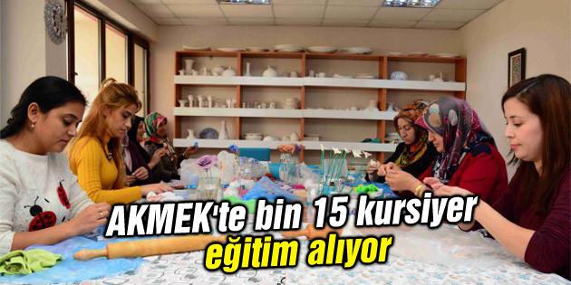 AKMEK'te bin 15 kursiyer eğitim alıyor