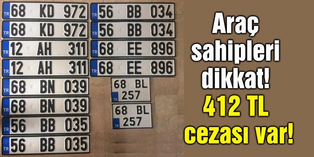 Araç sahipleri dikkat! 412 TL cezası var!