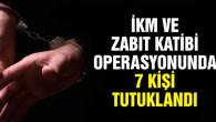 FETÖ operasyonunda 11 zanlıdan 7'si tutuklandı