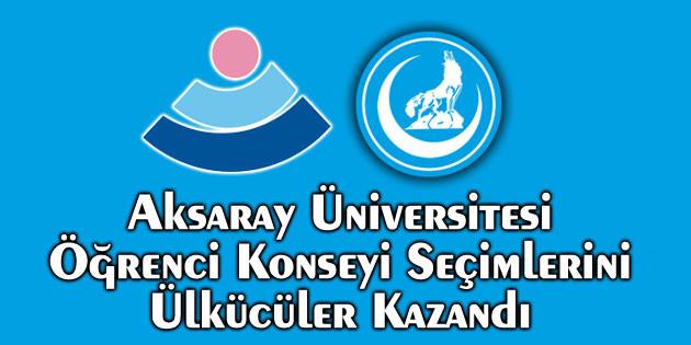 Aksaray Üniversitesi Öğrenci Konseyi seçimlerini Ülkücüler kazandı