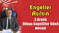 CHP İl Başkanı Toprak'ın Engelliler Günü mesajı