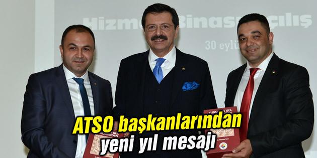 ATSO başkanlarından yeni yıl mesajı