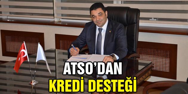 ATSO'dan kredi desteği