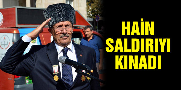 Muharip Gaziler Derneği Başkanı İstanbul'daki saldırıyı kınadı