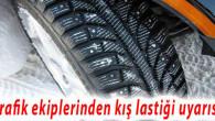 Kış lastiği kontrolleri başladı, cezası 603 lira