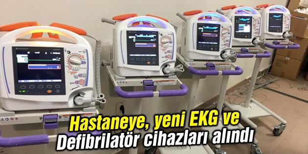 Hastaneye, yeni EKG ve Defibrilatör cihazları alındı