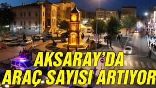 Aksaray'da trafiğe kayıtlı araç sayısı 127 bin 436 oldu