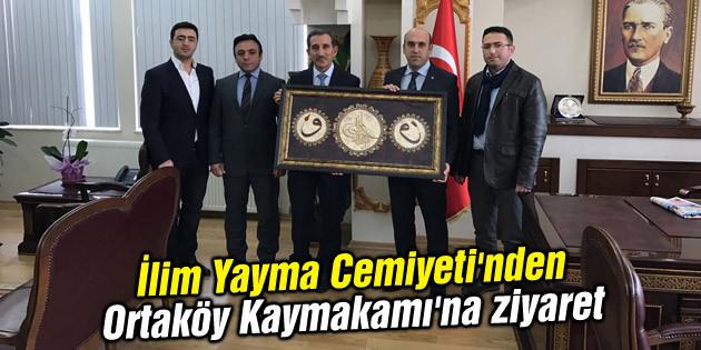 İlim Yayma Cemiyeti'nden Ortaköy Kaymakamı'na ziyaret