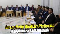 İmam Hatip Okulları Platformu il toplantısı tamamlandı