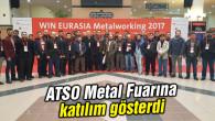 ATSO Metal Fuarına katılım gösterdi
