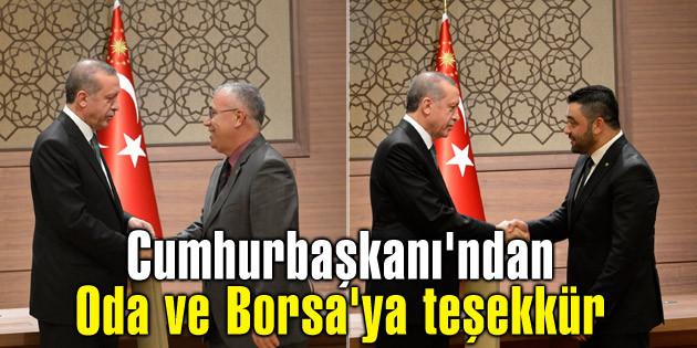 Cumhurbaşkanı'ndan Oda ve Borsa'ya teşekkür